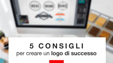 5 Consigli per creare un logo aziendale di successo